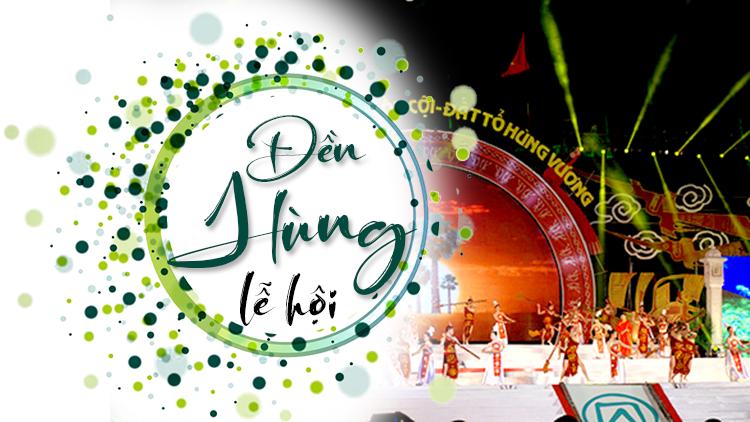Tìm hiểu về Lễ hội đền Hùng ở Phú Thọ