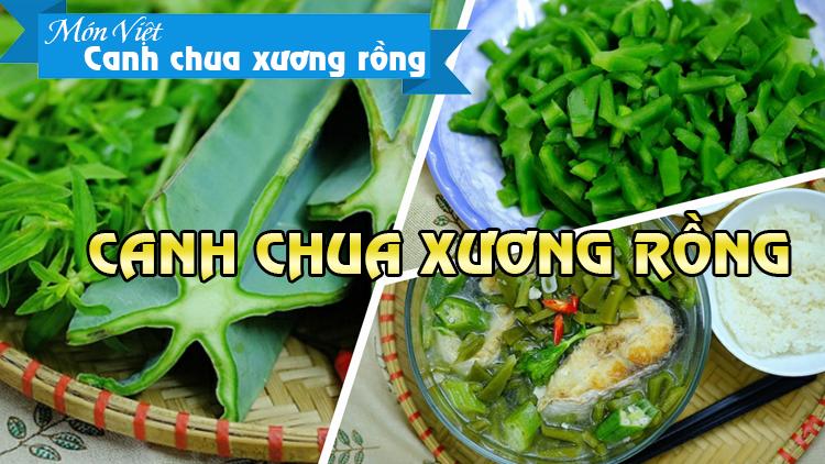 Đặc sản miền Trung – Canh chua xương rồng